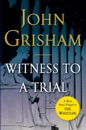 Witness to a Trial: A Short Story Prequel to The Whistler (Unabridged) MP3 Audiobook