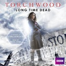 Torchwood: Long Time Dead MP3 Audiobook