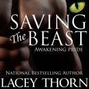 Saving the Beast: Awakening Pride, Book Four (Unabridged) MP3 Audiobook