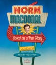 Download Based on a True Story: A Memoir (Unabridged) MP3
