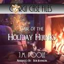 Case of the Holiday Hijinks: Corgi Case Files, Volume 3 (Unabridged) MP3 Audiobook