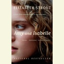 Amy and Isabelle: A Novel (Unabridged) MP3 Audiobook