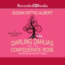 The Darling Dahlias and the Confederate Rose MP3 Audiobook