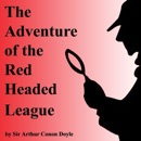 The Adventure of the Red Headed League (Unabridged) MP3 Audiobook