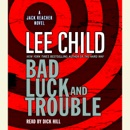 Bad Luck and Trouble: A Jack Reacher Novel (Abridged) MP3 Audiobook