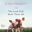 The Lord God Made Them All MP3 Audiobook