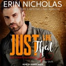 Just Like That: Just Everyday Heroes: Day Shift Series, Book 2 MP3 Audiobook