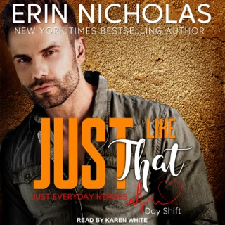 Just Like That: Just Everyday Heroes: Day Shift Series, Book 2 E-Book Download