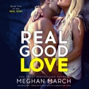 Real Good Love: Book Two of the Real Duet MP3 Audiobook