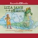 Liza Jane & the Dragon MP3 Audiobook