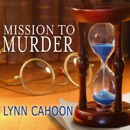 Mission to Murder: Tourist Trap Mysteries, Book 2 MP3 Audiobook
