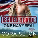 Issued to the Bride One Navy SEAL MP3 Audiobook