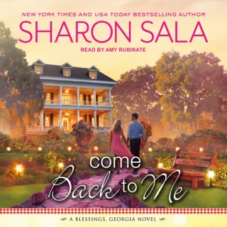Come Back to Me: A Blessings, Georgia Novel E-Book Download