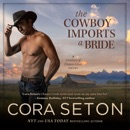 The Cowboy Imports a Bride (Unabridged) MP3 Audiobook