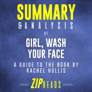 Summary & Analysis of Girl, Wash Your Face: A Guide to the Book by Rachel Hollis (Unabridged) E-Book Download