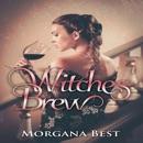 Witches' Brew: Vampires and Wine, Book 1 (Unabridged) MP3 Audiobook