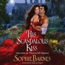 His Scandalous Kiss MP3 Audiobook