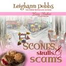 Scones, Skulls, & Scams: Lexy Baker Cozy Mystery Series, Book 8 (Unabridged) MP3 Audiobook