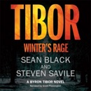 Tibor: Winter's Rage: Byron Tibor, Book 3 (Unabridged) MP3 Audiobook