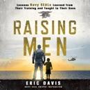 Raising Men listen, audioBook reviews, mp3 download