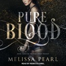 Pure Blood: Time Spirit Trilogy, Book 3 MP3 Audiobook