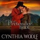 The Pretender Bride: Central City Brides, Book 4 (Unabridged) MP3 Audiobook
