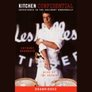 Kitchen Confidential: Adventures in the Culinary Underbelly (Unabridged) listen, audioBook reviews, mp3 download