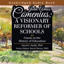 Download John Amos Comenius: A Visionary Reformer of Schools (Unabridged) MP3
