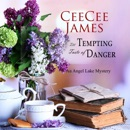 The Tempting Taste of Danger: An Angel Lake Mystery (Unabridged) MP3 Audiobook