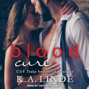 Blood Cure: Blood Type, Book 3 MP3 Audiobook