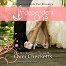 The Independent One: A Billionaire Bride Pact Romance MP3 Audiobook