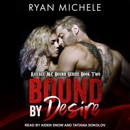 Bound By Desire MP3 Audiobook