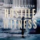 Hostile Witness: A Josie Bates Thriller MP3 Audiobook