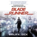 Download Blade Runner: Originally published as Do Androids Dream of Electric Sheep? (Unabridged) MP3