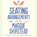 Seating Arrangements (Unabridged) MP3 Audiobook