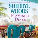 Flamingo Diner [Audio Rights] MP3 Audiobook