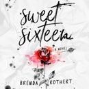 Sweet Sixteen (Unabridged) MP3 Audiobook