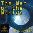 The War of the Worlds: Classic Tales Edition MP3 Audiobook