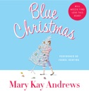 Blue Christmas (Abridged) MP3 Audiobook