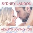 Always Loving You MP3 Audiobook