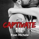 Captivate Me (Unabridged) MP3 Audiobook