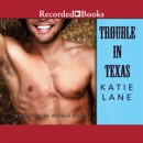 Trouble in Texas MP3 Audiobook