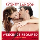 Weekends Required: A Danvers Novel (Unabridged) MP3 Audiobook