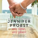 Any Time, Any Place (Unabridged) MP3 Audiobook