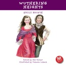 Wuthering Heights: An Accurate retelling of Emily Bronte's Timeless Classic mp3 descargar