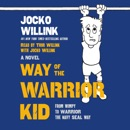 Download Way of the Warrior Kid MP3