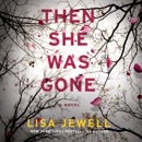 Download Then She Was Gone: A Novel MP3