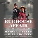 The Bughouse Affair: A Carpenter and Quincannon Mystery MP3 Audiobook