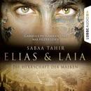 Elias & Laia - Die Herrschaft der Masken MP3 Audiobook