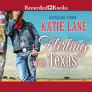 Flirting with Texas MP3 Audiobook